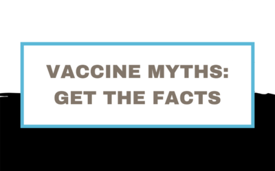 Vaccine Myths: Get the Facts